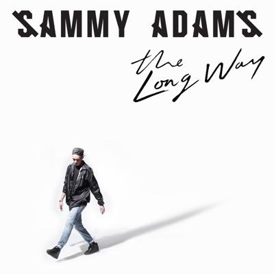 The Long Way - Sammy Adams