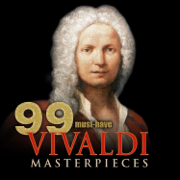 99 Must-Have Vivaldi Masterpieces - Various Artists - Various Artists