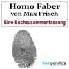 Robert Sasse, Yannick Esters - Homo Faber von Max Frisch: Eine Buchzusammenfassung artwork
