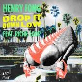 Drop It Down Low (feat. Richie Loop)