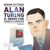 Alan Turing - Simone Buttazzi