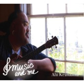 Alii Keanaaina - Music and Me