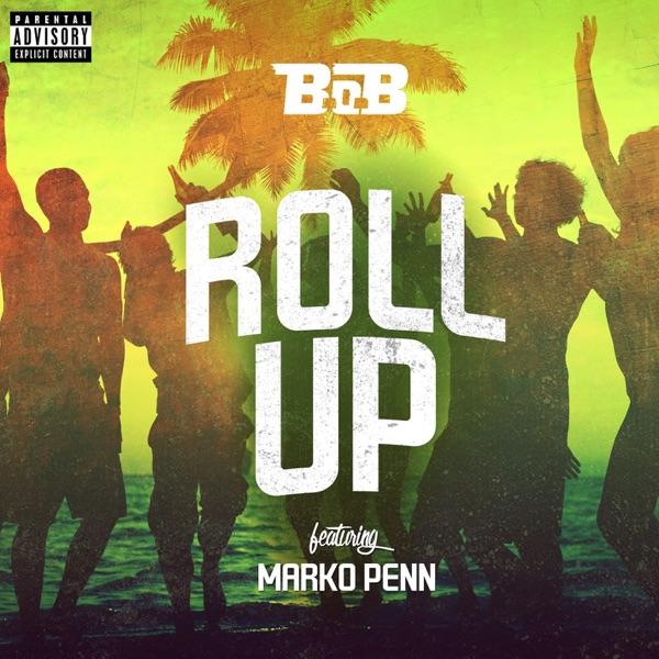 Roll Up (feat. Marko Penn) - Single