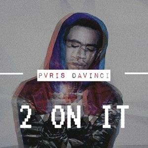 Pvris DaVinci - 2 On It