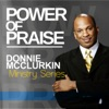 Ministry Series: Power of Praise, Donnie McClurkin