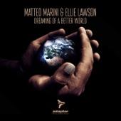 Matteo Marini - Dreaming of a Better World