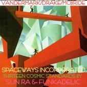 Spaceways Inc. - Red Hot Mama / Super Stupid