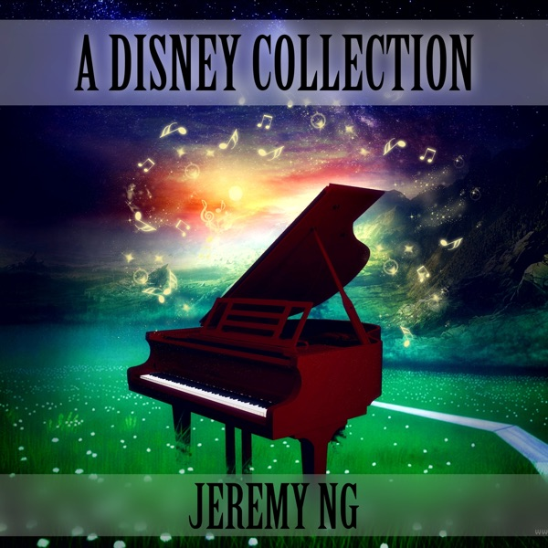 Jeremy Ng - A Whole New World from Disney's Aladdin (Arranged by Hirohashi Makiko) song lyrics