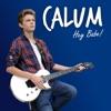 Calum - Hey Babe