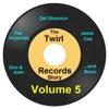 Twirl Records Story Volume 5