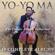 Yo-Yo Ma - Yo-Yo Ma - The Classic Albums Collection