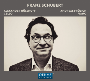 Andreas Frolich & Alexander Hülshoff - Schubert: Works for Cello & Piano