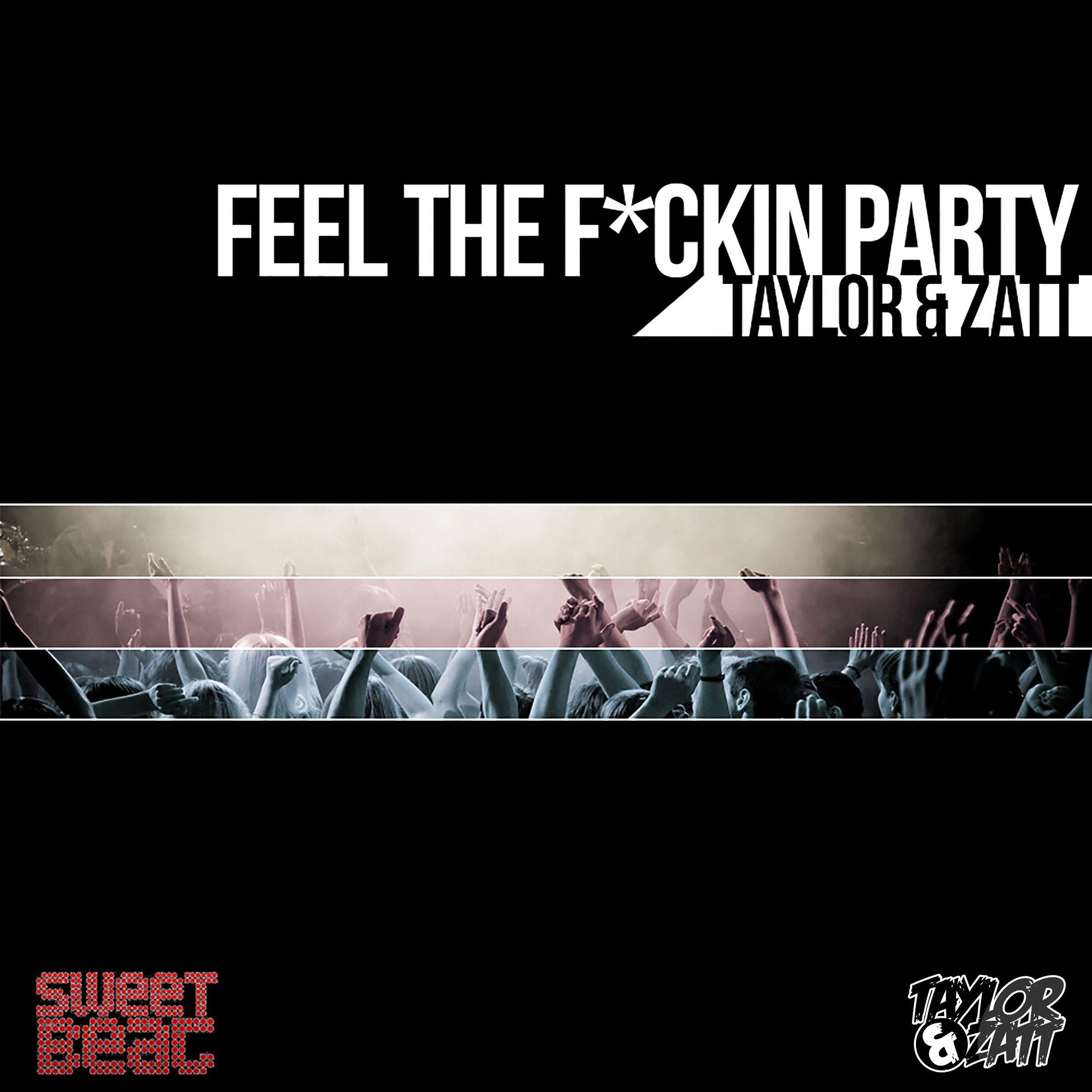 Feel the F*ckin Party - Single
