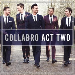 Collabro - Act Two