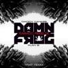 Sábado Rebelde Damn Frog Trap Remix feat Plan B Single