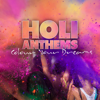 Holi Anthems - Colour Your Dreams - Various Artists