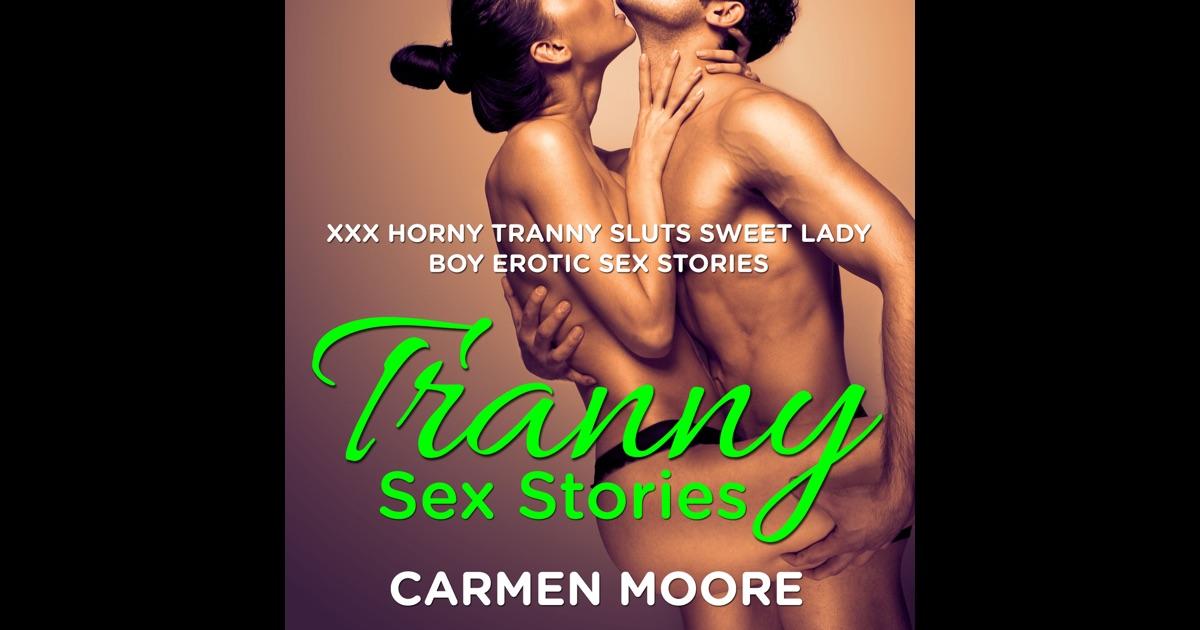 Trannie Sex Stories 5