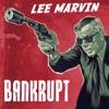 Bankrupt - Lee Marvin