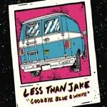 Less Than Jake - We're Not Gonna Take It