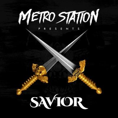 Savior - Metro Station