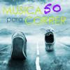 Música para Correr 50 Songs – Música Electronica para Entrenar, Canciones para Correr, Aerobics, Cardio, Deporte, Fitnes y Bienestar - Correr Dj