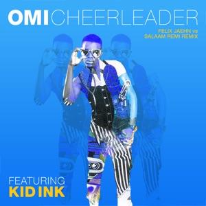 Cheerleader (feat. Kid Ink) [Felix Jaehn vs Salaam Remi Remix] - Single Mp3 Download