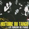 Various Artists - Histoire du tango: La fureur de Paris  arte