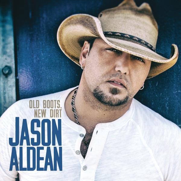Jason Aldean - Gonna Know We Were Here