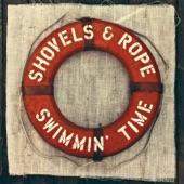 SHOVELS & ROPE - Coping Mechanism