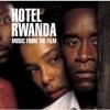 Hotel Rwanda (Music From the Film)