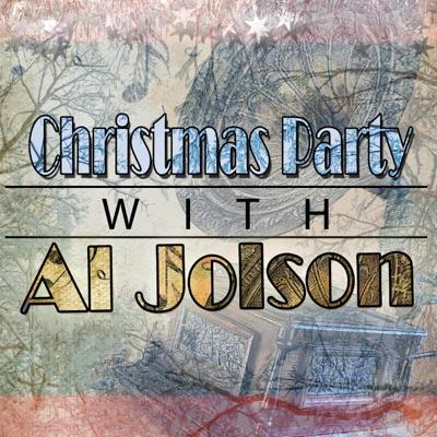 Christmas Party with Al Jolson - Al Jolson