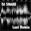 Last Remix (feat. DJ AK)