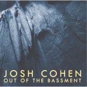Josh Cohen - Spiders & Redwoods