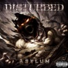 Asylum (Deluxe Version), Disturbed