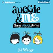 Download Auggie & Me: Three Wonder Stories (Unabridged) Audio Book