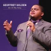Geoffrey Golden - All Of My Help (Album Version)