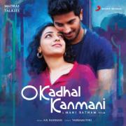 O Kadhal Kanmani (Original Motion Picture Soundtrack) - A. R. Rahman - A. R. Rahman