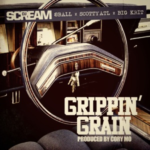 Grippin' Grain (feat. 8 Ball, Scotty ATL & Big K.R.I.T.) - Single Mp3 Download