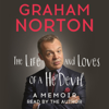The Life and Loves of a He Devil (Unabridged) - Graham Norton