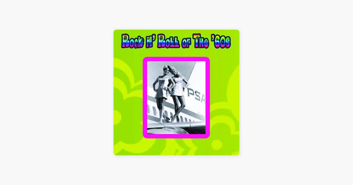 ‎Rock N' Roll of the '60s (Re-Recorded Version) by Various Artists on iTunes