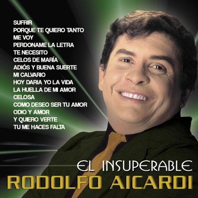 El Insuperable Rodolfo Aicardi - Rodolfo Aicardi