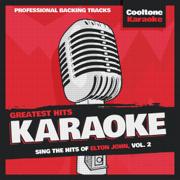 Greatest Hits Karaoke: Elton John, Vol. 2 - Cooltone Karaoke - Cooltone Karaoke