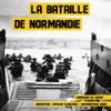 Frédéric Garnier - La bataille de Normandie (Les plus grandes batailles de l'Histoire) illustration