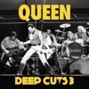 Deep Cuts, Vol. 3 (1984-1995), Queen