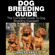 Janet Evans - Dog Breeding Guide: The Complete Guide to Dog Breeding Exposed (Unabridged)