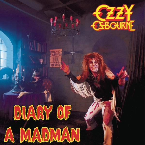Diary of a Madman (Remastered Original Recording)