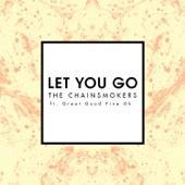 Let You Go (Mix Show Edit) [feat. Great Good Fine Ok] - Single