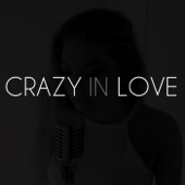 Crazy in Love - Sofia Karlberg