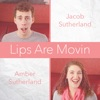 Lips Are Movin - Single, Jacob Sutherland