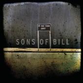 Sons of Bill - Broken Bottles